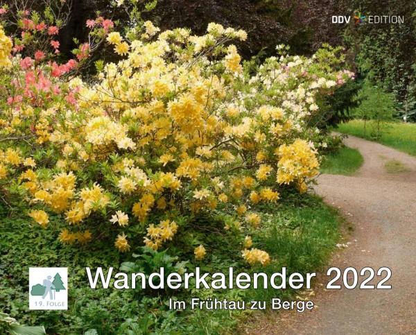 Wanderkalender 2022 - Im Frühtau zu Berge