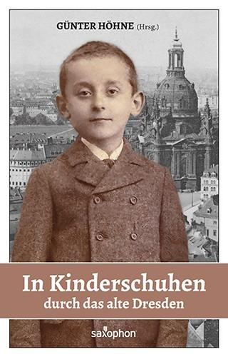 In Kinderschuhen durch das alte Dresden