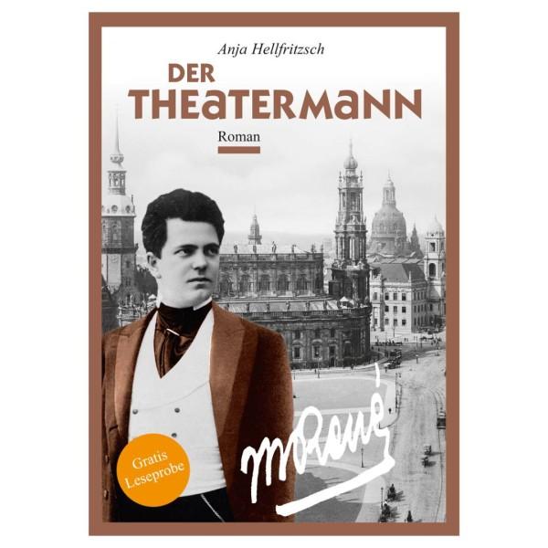 Leseprobe A6 Anja Hellfritzsch - Der Theatermann