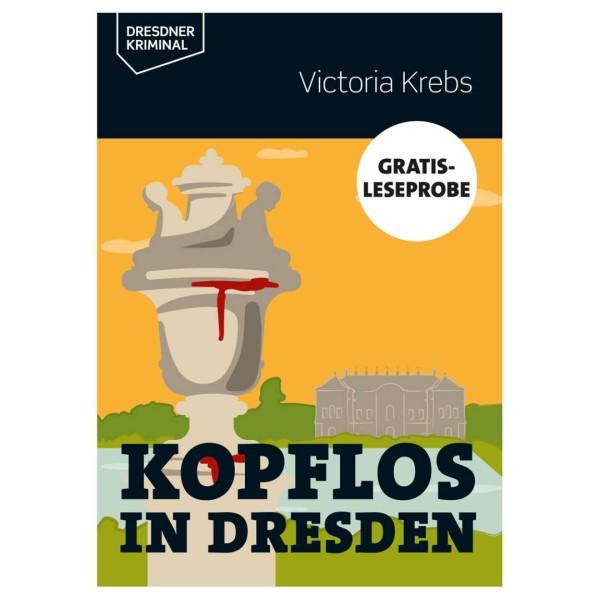 Leseprobe A6 Victoria Krebs - Kopflos in Dresden